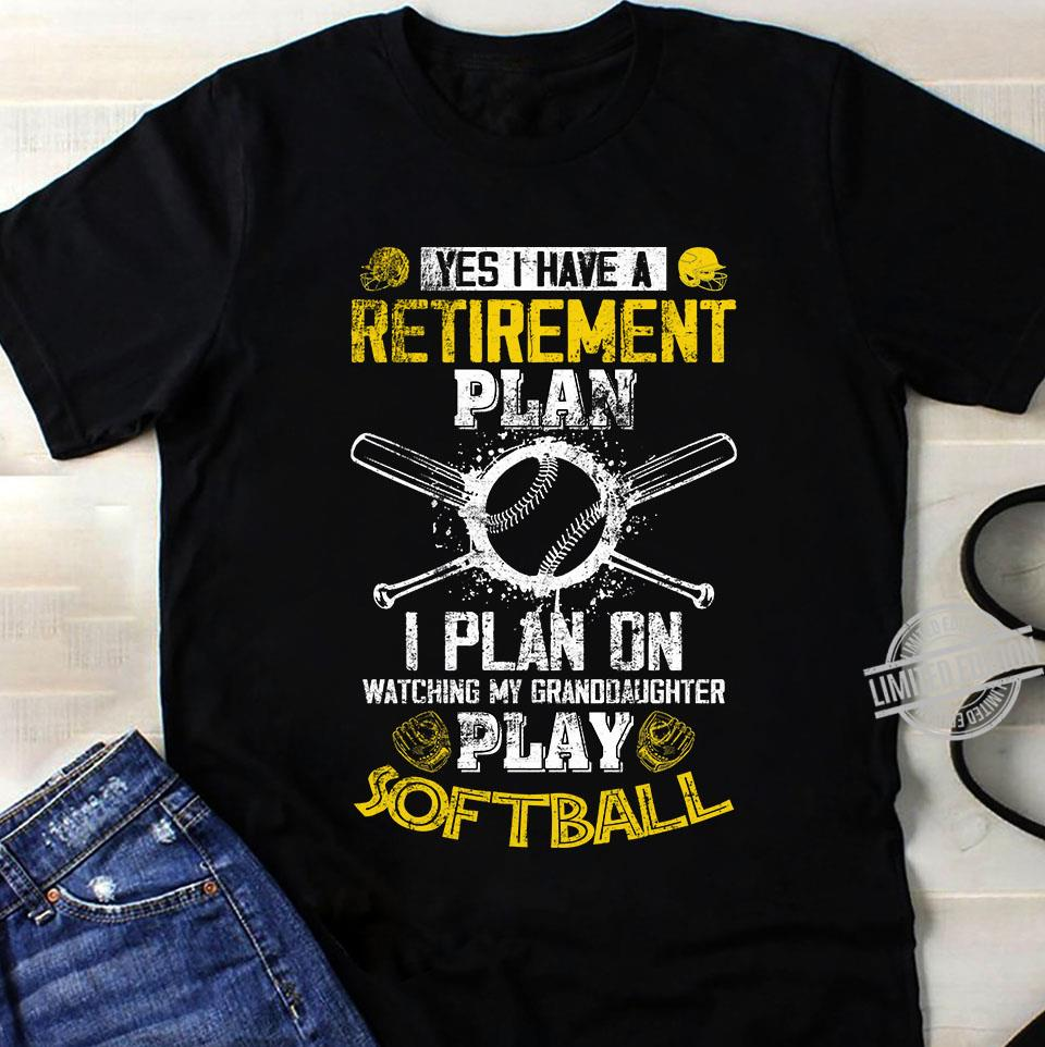 I Have Retirement Plan Shirt