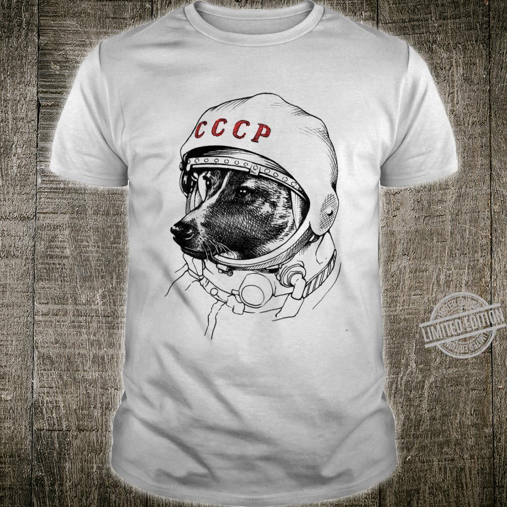 Laika, space traveler Shirt